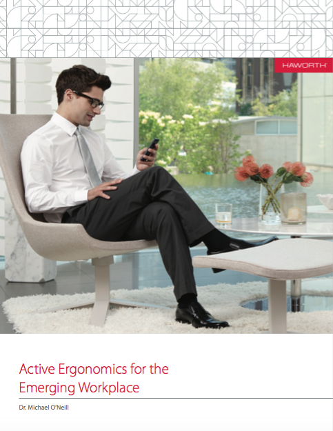 Active Ergonomics for the Emerging Workplace